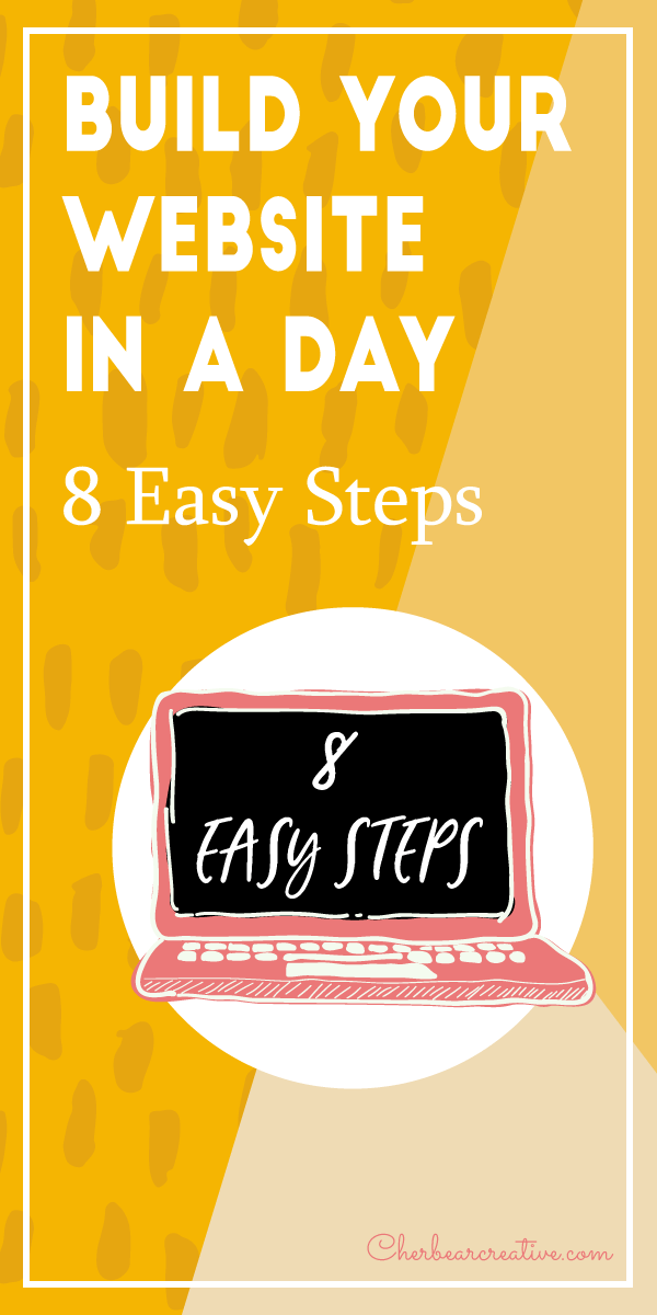 Build Your Website in a Day - 8 Easy Steps