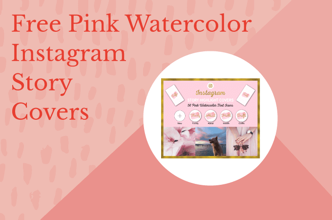 Free Pink Watercolor Instagram Story Highlight Cover Icons