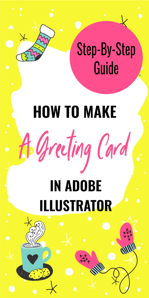 How To Make A Greeting Card In Adobe Illustrator
