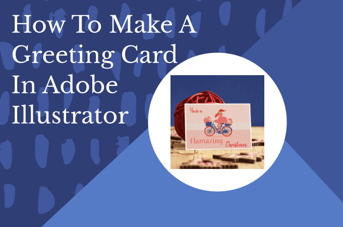 How To Make A Greeting Card in Adobe Illustrator Image