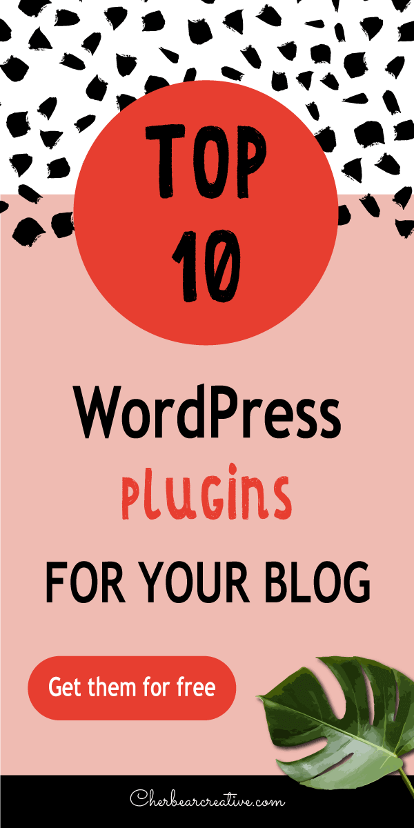 Top 10 WordPress Plugins for Your Blog