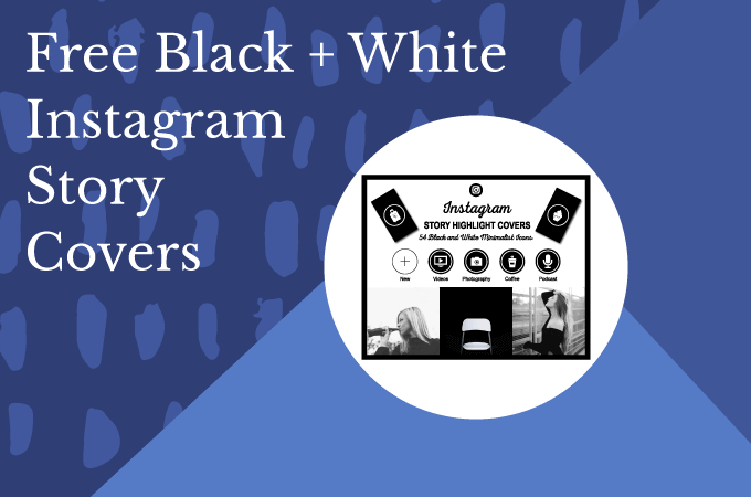Free Black and White Instagram Story Highlight Covers
