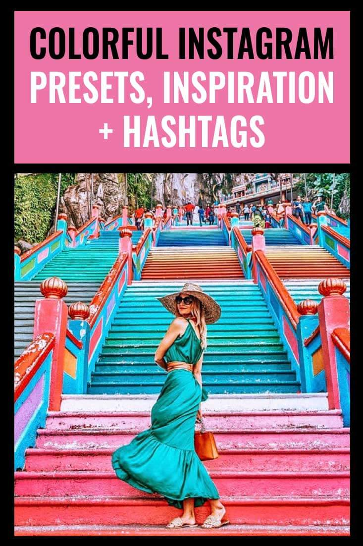 Colorful Instagram Inspiration, Presets and Hashtags