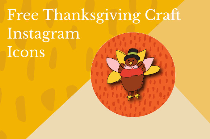 Free Thanksgiving Craft Instagram Icons