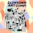 Slow Down Art Contest